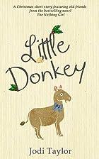 Little Donkey by Jodi Taylor