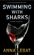 Swimming with sharks by Anna Legat