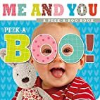 Peek-a-Boo Baby Me and You by Thomas Nelson