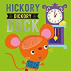Hickory Dickory Dock (Touch and Feel Nursery…