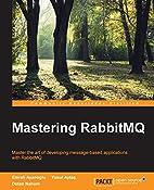 Mastering RabbitMQ by Emrah Ayanoglu
