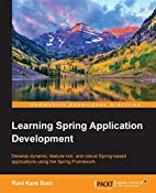 Learning Spring Application Development by…