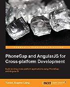 PhoneGap and AngularJS for Cross-Platform…