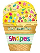 Ice Cream Fun: Shapes by Arcturus Publishing
