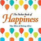 The Pocket Book of Happiness by Anne…