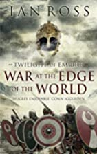 War at the Edge of the World (Twilight of…