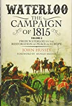 2: Waterloo: The Campaign of 1815. Volume…