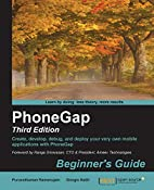 PhoneGap: Beginner's Guide, 3rd Edition by…