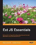 Ext JS Essentials by Stuart Ashworth