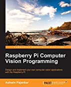 Raspberry Pi Computer Vision Programming by…