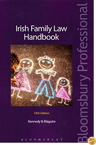 Irish Family Law Handbook: Fifth Edition