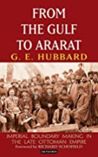 From the Gulf to Ararat : imperial boundary…