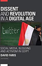 Dissent and Revolution in a Digital Age:…