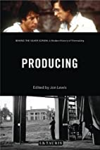 Producing : behind the silver screen : a…