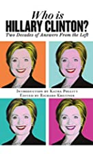 Who is Hillary Clinton?: Two Decades of…