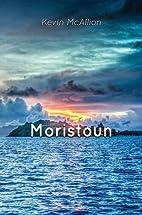 Moristoun by Kevin McAllion