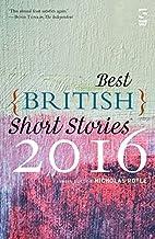 Best British Short Stories 2016 by Nicholas…