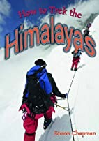 How to Trek the Himalayas (Wow! Facts (G))…