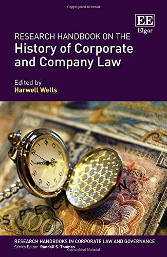 research-handbook-on-the-history-of-corporate-and-company-law-research-handbooks-in-corporate-law-and-governance-series