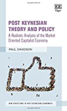 Post Keynesian Theory and Policy A Realistic…