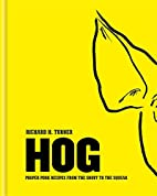 Hog: Proper pork recipes from the snout to…