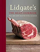 Lidgate's: The Meat Cookbook: Buy and…
