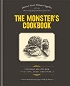The Monster's Cookbook: Everyday Recipes for…