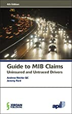 APIL Guide to MIB Claims: Uninsured and…