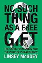 No Such Thing as a Free Gift: The Gates…