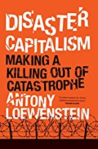 Disaster Capitalism: Making a Killing Out of…