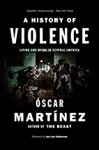 A History of Violence: Living and Dying in…