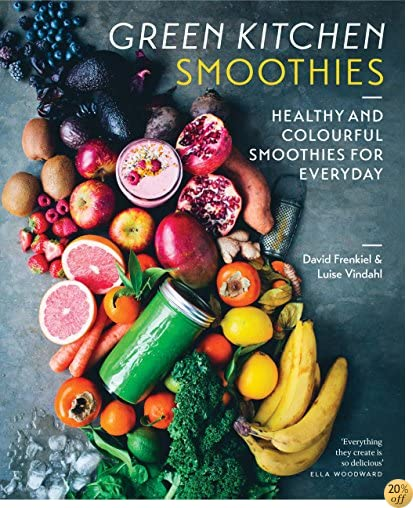 TGreen Kitchen Smoothies: Healthy and Colorful Smoothies for Every Day