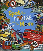 Spot the... Mouse on the Move by Sarah Khan
