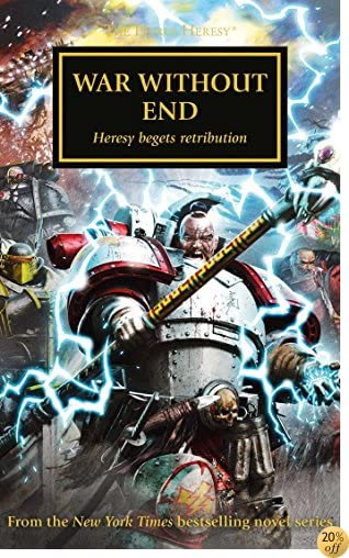 TWar Without End (The Horus Heresy)