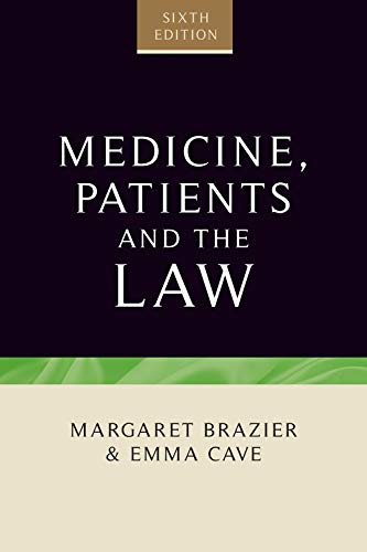 medicine-patients-and-the-law-sixth-edition-contemporary-issues-in-bioethics-law-and-medical-humanities