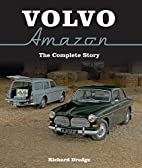 Volvo Amazon: The Complete Story by Richard…