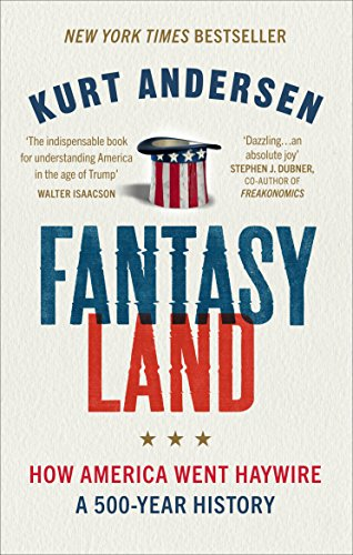 fantasyland-how-america-went-haywire-a-500-year-history