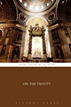 On the Trinity by Saint Augustine of Hippo