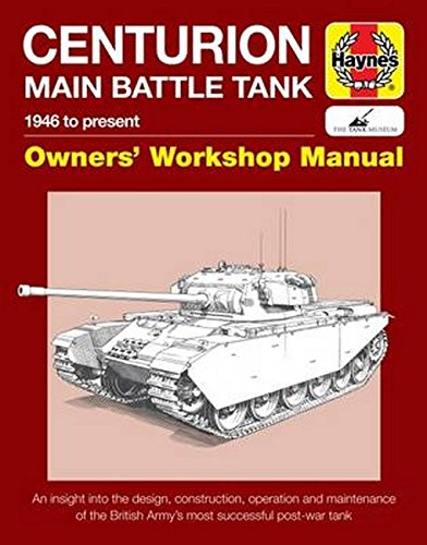centurion-main-battle-tank-1946-to-present-owners-workshop-manual