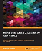 Multiplayer Game Development with HTML5 by…