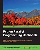 Python Parallel Programming Cookbook by…