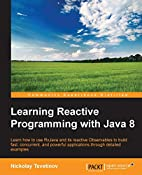 Learning Reactive Programming With Java 8 by…