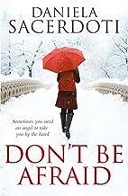 Don't Be Afraid (Glen Avich) by Daniela…
