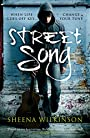 Street Song - Sheena Wilkinson