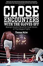 Close Encounters with the Gloves Off:…