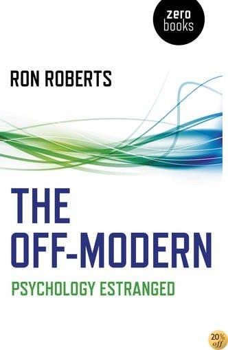 TThe Off-Modern: Psychology Estranged