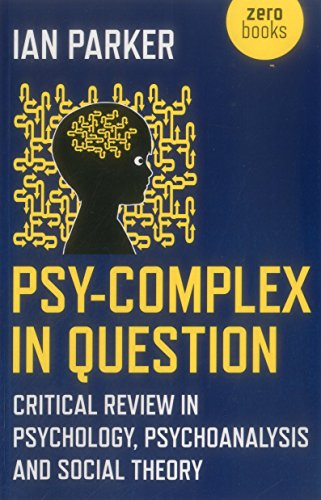 psy-complex-in-question-critical-review-in-psychology-psychoanalysis-and-social-theory