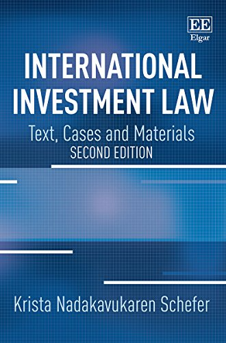 international-investment-law-text-cases-and-materials-second-edition