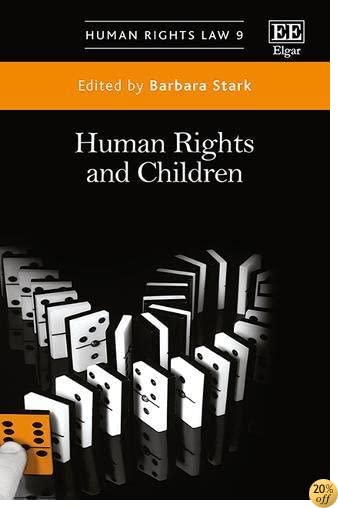 Human Rights and Children (Human Rights Law series)