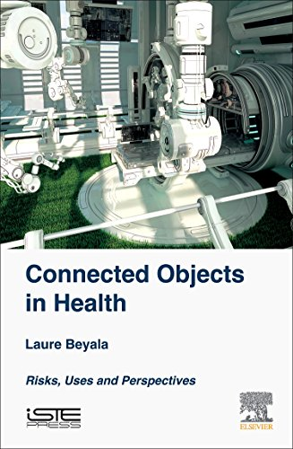 connected-objects-in-health-risks-uses-and-perspectives-health-industrialization